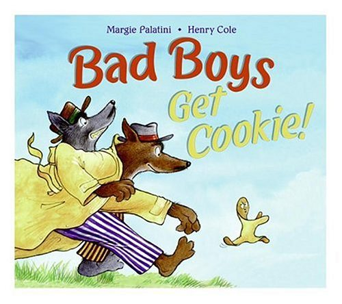 Bad Boys Get Cookie!   2006 9780060744366 Front Cover