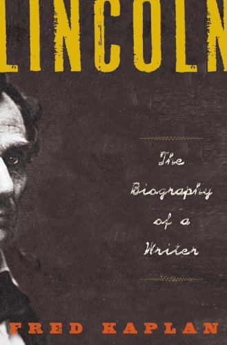 Lincoln The Biography of a Writer  2010 edition cover