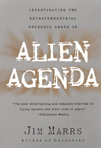 Alien Agenda Investigating the Extraterrestrial Presence among Us N/A 9780060955366 Front Cover