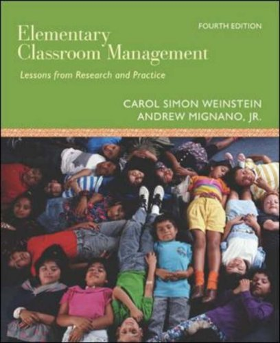 Elementary Classroom Management Lessons from Research and Practice 4th 2007 (Revised) edition cover