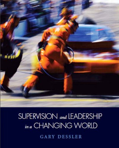 Supervision and Leadership in a Changing World   2012 9780132605366 Front Cover