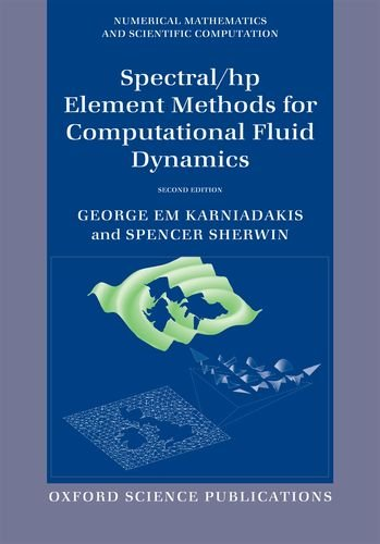 Spectral/Hp Element Methods for Computational Fluid Dynamics  2nd 2013 edition cover