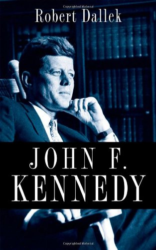 John F. Kennedy   2011 9780199754366 Front Cover
