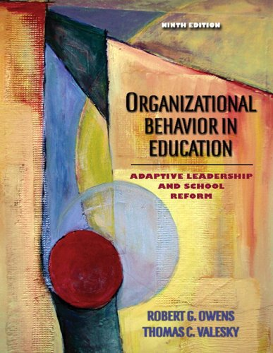 Organizational Behavior in Education Leadership and School Reform 9th 2007 (Revised) edition cover