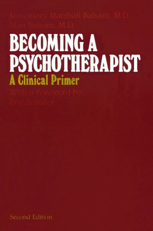 Becoming a Psychotherapist A Clinical Primer 2nd 1984 9780226036366 Front Cover