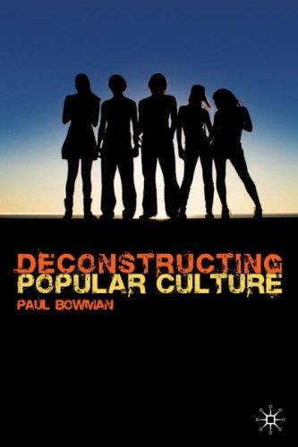 Deconstructing Popular Culture   2008 edition cover