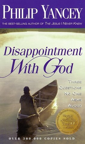 Disappointment with God Three Questions No One Asks Aloud  1997 edition cover