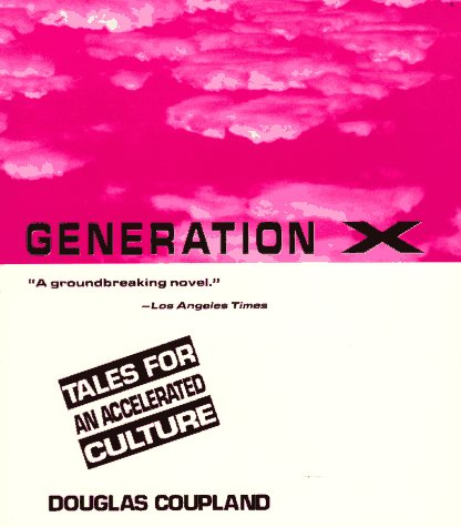 Generation X Tales for an Accelerated Culture Revised  edition cover