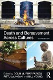 Death and Bereavement Across Cultures:   2015 edition cover