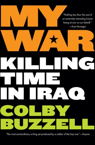 My War Killing Time in Iraq N/A edition cover