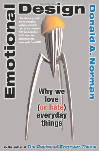 Emotional Design Why We Love (Or Hate) Everyday Things  2004 edition cover
