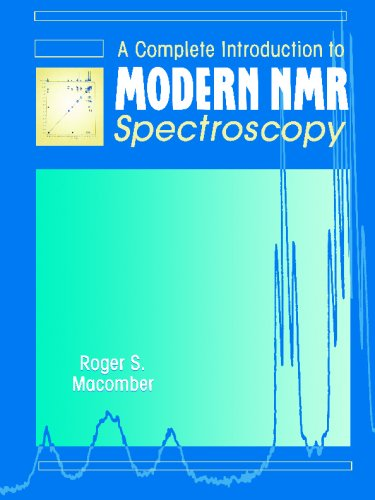 Complete Introduction to Modern NMR Spectroscopy  1st 1997 edition cover