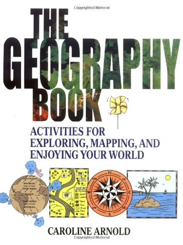 Geography Book Activities for Exploring, Mapping, and Enjoying Your World  2002 edition cover