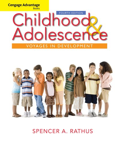 Childhood and Adolescence Voyages in Development 4th 2010 edition cover