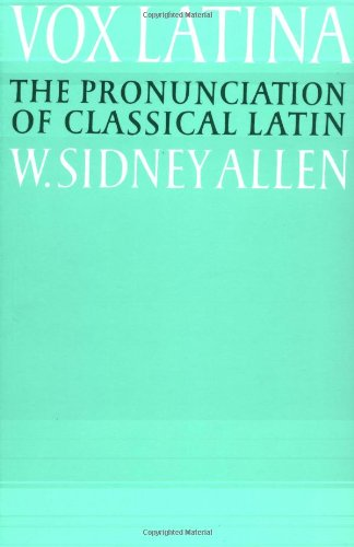 Vox Latina A Guide to the Pronunciation of Classical Latin 2nd 2004 (Revised) 9780521379366 Front Cover