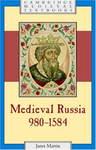 Medieval Russia, 980-1584  2nd 2007 (Revised) edition cover