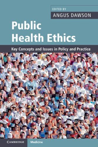Public Health Ethics Key Concepts and Issues in Policy and Practice  2011 9780521689366 Front Cover