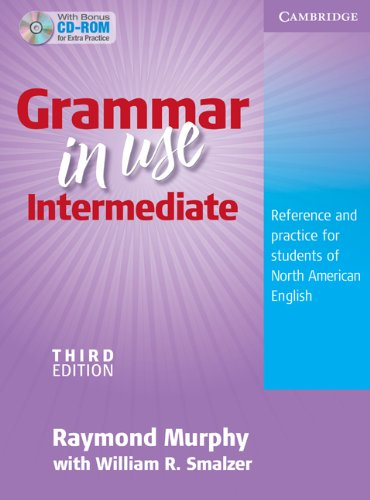 Grammar in Use Intermediate Reference and Practice for Students of North American English 3rd 2009 (Student Manual, Study Guide, etc.) 9780521759366 Front Cover