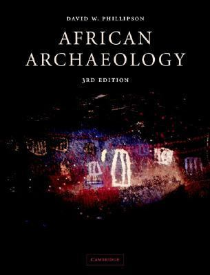 African Archaeology  3rd 2004 (Revised) 9780521832366 Front Cover