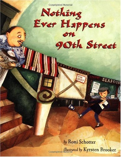Nothing Ever Happens on 90th Street  N/A 9780531071366 Front Cover
