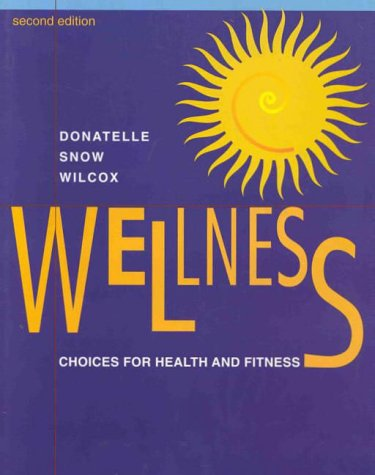 Wellness Choices for Health and Fitness 2nd 1999 (Revised) 9780534348366 Front Cover