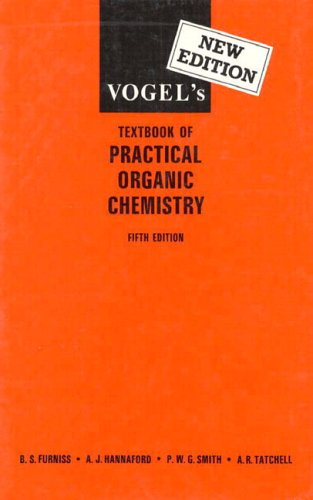 Vogel's Textbook of Practical Organic Chemistry  5th 1990 (Revised) edition cover
