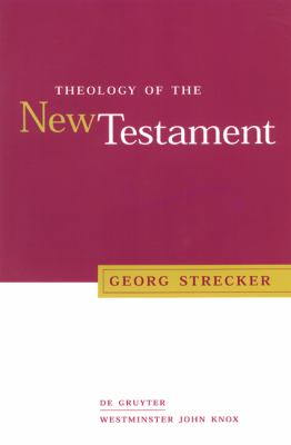 Theology of the New Testament   2000 9780664223366 Front Cover