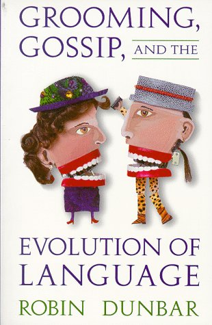 Grooming, Gossip and the Evolution of Language   1996 edition cover