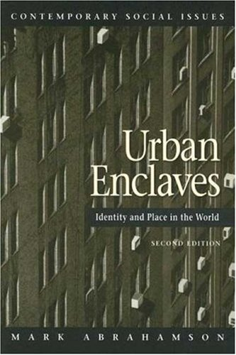 Urban Enclaves Identity and Place in the World 2nd 2006 edition cover