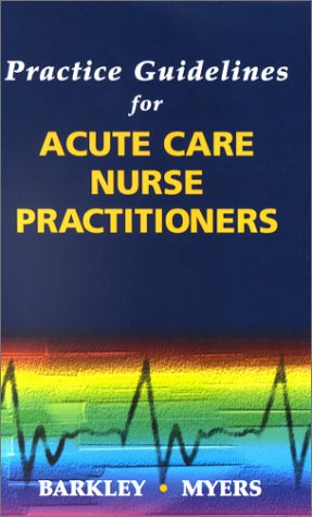 Practice Guidelines for Acute Care Nurse Practitioners   2001 edition cover