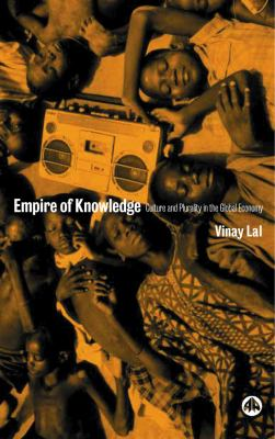 Empire of Knowledge Culture and Plurality in the Global Economy  2002 9780745317366 Front Cover
