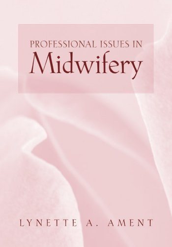 Professional Issues in Midwifery   2007 edition cover