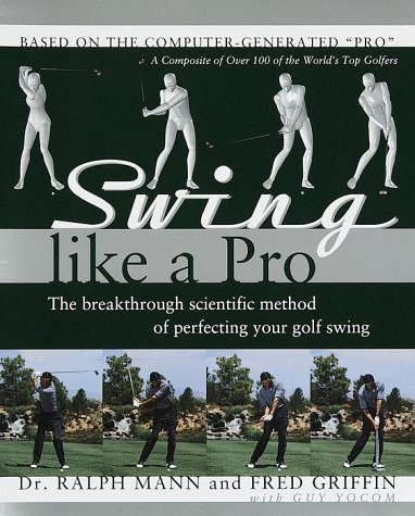 Swing Like a Pro   1999 9780767902366 Front Cover