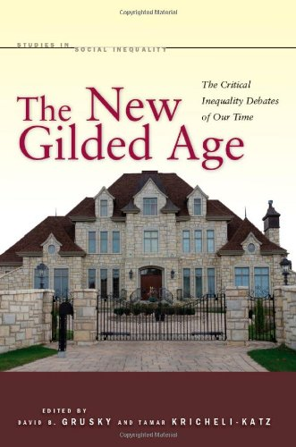 New Gilded Age The Critical Inequality Debates of Our Time  2012 9780804759366 Front Cover