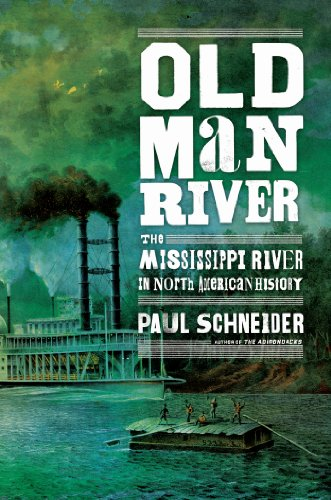 Old Man River The Mississippi River in North American History  2013 edition cover