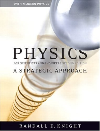 Physics for Scientists and Engineers A Strategic Approach with Modern Physics 2nd 2008 edition cover