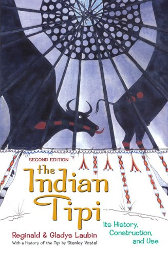 Indian Tipi Its History, Construction, and Use 2nd 1977 edition cover
