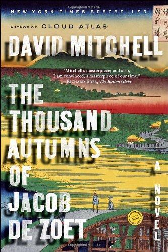 Thousand Autumns of Jacob de Zoet   2010 edition cover