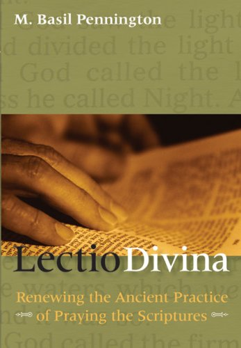 Lectio Divina Renewing the Ancient Practice of Praying the Scriptures N/A edition cover