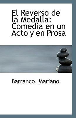 Reverso de la Medall : Comedia en un Acto y en Prosa N/A 9781113344366 Front Cover