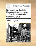 Sermons by the Late Reverend John Logan N/A 9781170844366 Front Cover