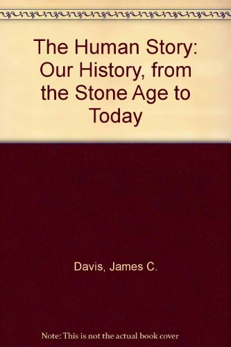 The Human Story: Our History, from the Stone Age to Today  2008 edition cover