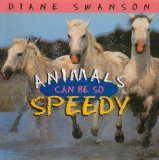 Animals Can Be So Speedy  N/A 9781550413366 Front Cover