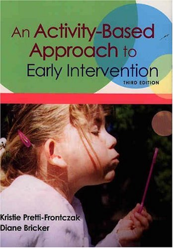 Activity-Based Approach to Early Intervention  3rd 2004 edition cover