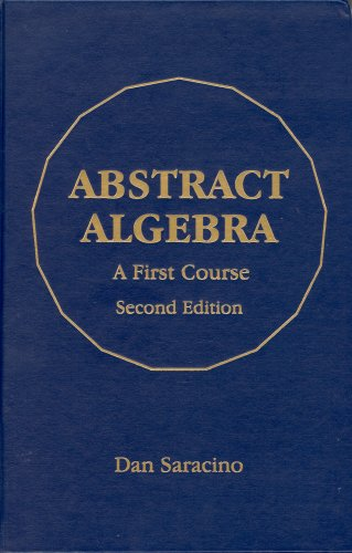 Abstract Algebra A First Course 2nd 2008 edition cover