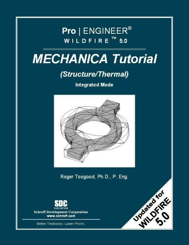 Pro/ENGINEER Wildfire 5. 0 Mechanica Tutorial (Structure/Thermal)  N/A edition cover