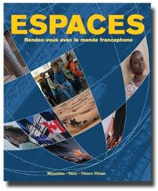 Espaces Rendez-Vous Avec le Monde Francophone  2007 (Student Manual, Study Guide, etc.) edition cover