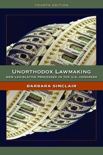 Unorthodox Lawmaking New Legislative Processes in the Us Congress 4th 2012 (Revised) edition cover