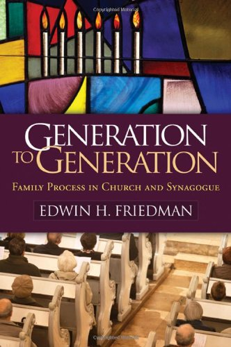 Generation to Generation Family Process in Church and Synagogue  1985 edition cover