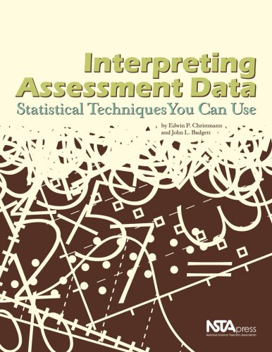 Interpreting Assessment Data Statistical Techniques You Can Use  2009 9781933531366 Front Cover
